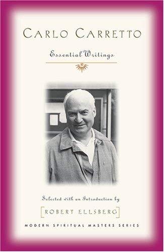 Download Carlo Carretto: Essential Writings (Modern Spiritual Masters) PDF