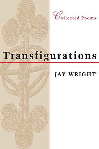 Transfigurations: Collected Poems