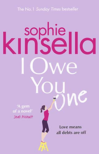 I Owe You One: The Number One Sunday Times Bestseller by [Kinsella, Sophie]