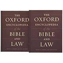 The Oxford Encyclopedia of the Bible and Law: Two-Volume Set