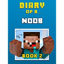 Diary of a Noob: Book 2 (Crafty Tales 41)