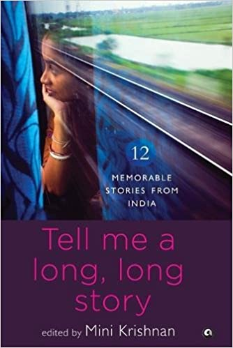 Buy tell me a long long story 12 memorable stories from india book buy tell me a long long story 12 memorable stories from india book online at low prices in india tell me a long long story 12 memorable stories from fandeluxe Image collections