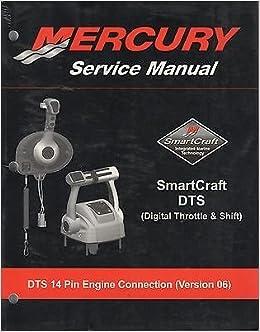 2006 MERCURY OUTBOARD SMARTCRAFT DTS SERVICE MANUAL (420