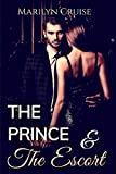 The Prince and The Escort 1: Book 1 in the 4-part series (A Scandalous Royal Fairytale)