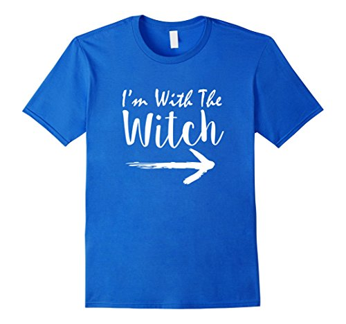 Mens Halloween Couples Costume tshirt I'm With The Wicth Funny XL Royal (Grandma Grandpa Adult Couples Costumes)