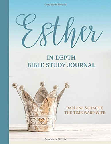 Esther: In-Depth Bible Study Journal