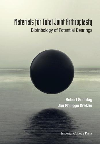 Materials for Total Joint Arthroplasty: Biotribology of Potential Bearings