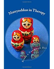 Matryoshkas in Therapy: Creative ways to use Russian dolls with clients