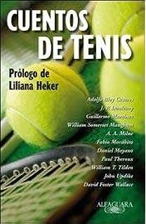 CUENTOS DE TENIS (Spanish) Paperback – 2012