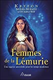 Femmes de la Lémurie - Une sagesse ancestrale pour les temps modernes