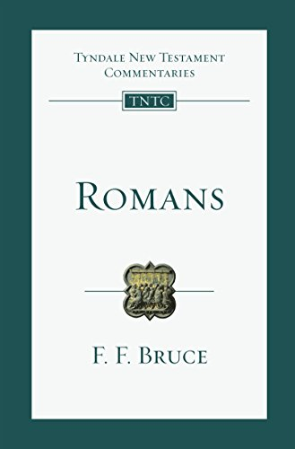 Romans (Tyndale New Testament Commentaries Book 6)