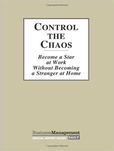 Book Control the Chaos (Become a star at work without becoming a stranger at home)
