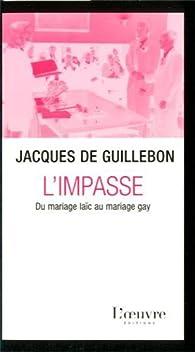 L'impasse du mariage laïc au mariage gay par Jacques de Guillebon
