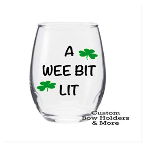 Glass Clover - Wine Glass, St Patt'y Day Wine Glass, St. Patricks Day, A Wee Bit Lit With Shamrock Clover Stemless Wine Glass, Funny Wine Glass, Irish Adult Party, Host Gift, Teacher Gift, 21oz