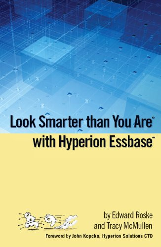 Look Smarter Than You Are with Hyperion Essbase Pdf