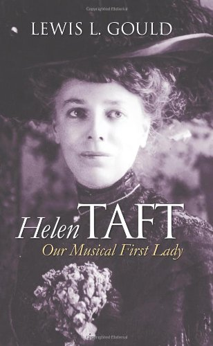 Download Helen Taft: Our Musical First Lady (Modern First Ladies) pdf epub