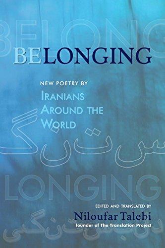 Belonging: New Poetry by Iranians Around the World (Scala Translation) Niloufar Talebi