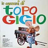 (VINYL LP) Le Canzoni Di Topo Gigio
