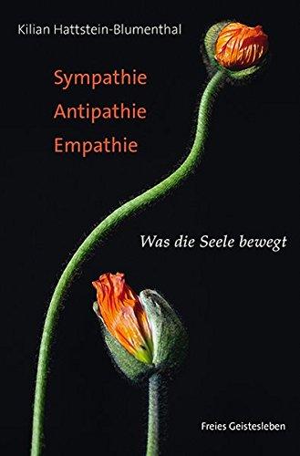 sympathie-antipathie-empathie-was-die-seele-bewegt