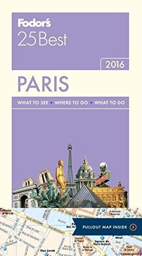 Download Fodor's Paris 25 Best (Full-color Travel Guide) pdf