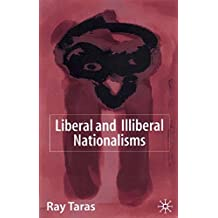 Liberal and Illiberal Nationalisms