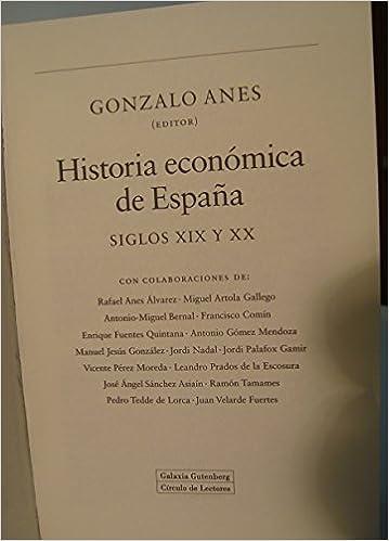 Historia económica de España: Siglos XIX y XX Ensayo: Amazon.es ...