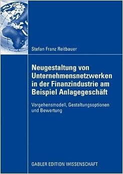 Book Neugestaltung von Unternehmensnetzwerken in der Finanzindustrie am Beispiel Anlagegeschäft