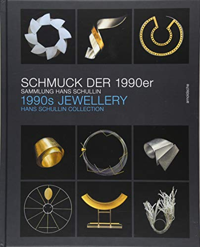 F.R.E.E 1990s Jewellery: The Hans Schullin Collection (English and German Edition)<br />EPUB