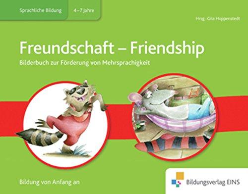 Meine Sprache als Chance: Englisch - Deutsch: Bilderbuch Freundschaft