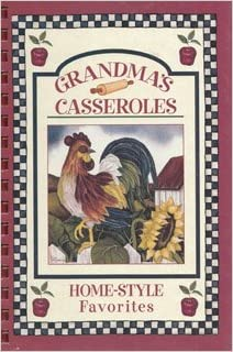Grandmas Casseroles (Digest Comb-Bound Cookbooks)