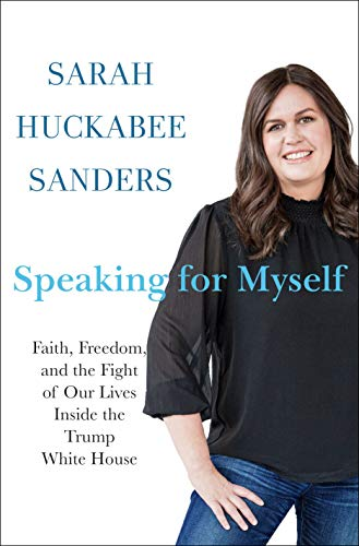 Book Cover: Speaking for Myself: Faith, Freedom, and the Fight of Our Lives Inside the Trump White House