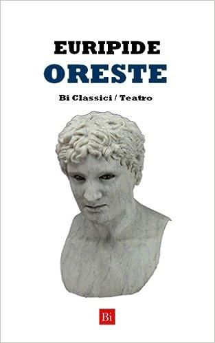Oreste (Edizione Integrale)