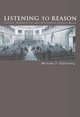 Listening to Reason: Culture, Subjectivity, and Nineteenth-Century Music