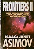 Frontiers II, Isaac Asimov and Janet Asimov, 0525936319