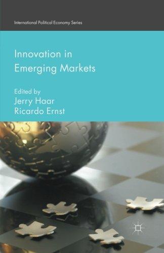 Innovation In Emerging Markets International Political Economy Series