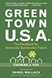img - for Green Town USA: The Handbook for America's Sustainable Future book / textbook / text book