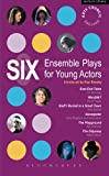 img - for Six Ensemble Plays for Young Actos: East End Tales; The Odyssey; The Playground; Stuff I Buried in a Small Town; Sweetpeter; Wan2tlk? (Play Anthologies) book / textbook / text book