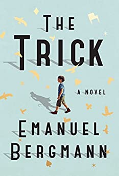 The Trick: A Novel by [Bergmann, Emanuel]
