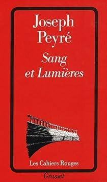 Sang et lumières par Peyré
