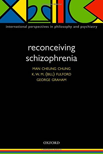 Reconceiving Schizophrenia (International Perspectives in Philosophy & Psychiatry)