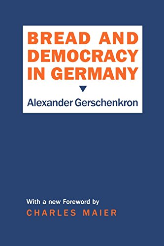 Bread and Democracy in Germany (Cornell Studies in Security Affairs (Hardcover))