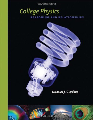 College Physics: Reasoning and Relationships (Available 2010 Titles Enhanced Web Assign)