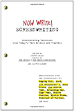 Now Write! Screenwriting: Screenwriting Exercises from Today's Best Writers and Teachers (Now Write! Writing Guide Series)