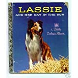Lassie and Her Day in the Sun (Little Golden Book)