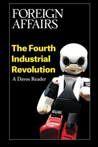 The Fourth Industrial Revolution: A Davos Reader
