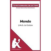 Mondo de Jean-Marie Gustave Le Clézio: Questionnaire de lecture (French Edition)