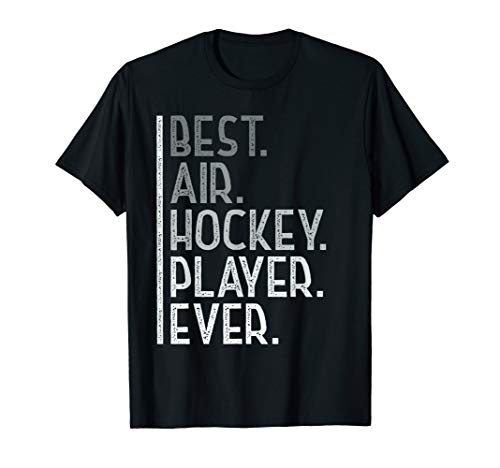 Best Air Hockey Player Ever Shirt Air Hockey Table Game Gift