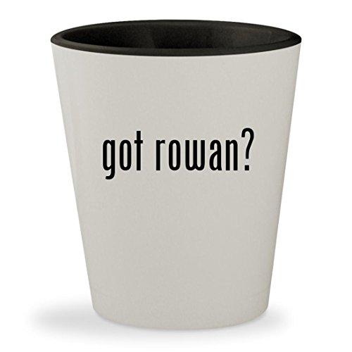 got rowan? - White Outer & Black Inner Ceramic 1.5oz Shot Glass (Yarns Rowan Classic)