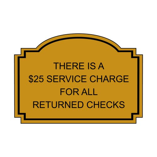 ComplianceSigns Engraved Plastic Payment Policies Sign, 7 x 5 Gold