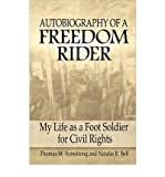 img - for Autobiography of a Freedom Rider: My Life as a Foot Soldier for Civil Rights (Hardback) - Common book / textbook / text book
